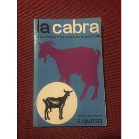 7ce8c4943f La Cabra - Guia Practica Para El Ganadero - Frete Gratis