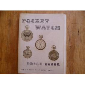Catalogo De Antiguos Relojes De Bolsillo .1972.
