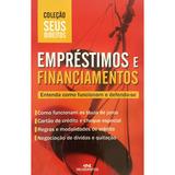 Livro: Empréstimos E Financiamentos - Coleção Seus Direitos
