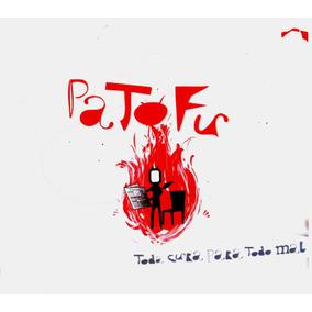 Pato Fu - Toda Cura Para Todo Mal