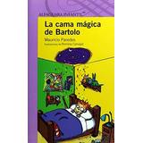 Libro Cama Magica De Bartolo La Isbn 9786070115202