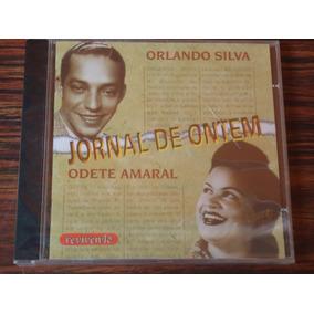 Cd Orlando Silva E Odete Amaral-jornal De Ontem / Lacrado!