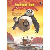 Kung Fu Panda - El Cuento De La Pelicula - Zona Fcio Varela