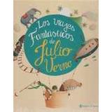 Viajes Fantasticos De Julio Verne, Los - Autor: