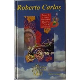 Livro De Musicas Com Cifras Do Roberto Carlos 540 Pagina