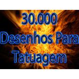 30.000 Modelos De Tattoo + Dvd Tatuagem - Frete Grátis!!!