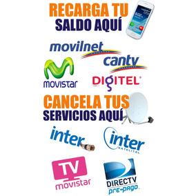 Recarga Movistar, Unicas Movilnet, Digitel, Directv, Inter