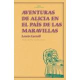 Libro; Alicia En El País De Las Maravillas / Lewis Carroll