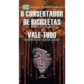 Duplo Cyberpunk Bruce Sterling Roberto De Sousa Causo Livro