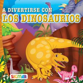 A Divertirse Con Los Dinosaurios Colección Mini Reflejos
