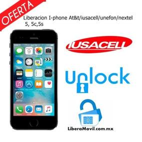 Iphone Liberacion At&t/iusacell/unefon/nextel 5g, 5c,5s