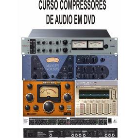 Curso Compressores De Audio Em Dvd