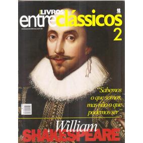 Revista Entre Clássicos William Shakespeare Nº2 Entre Livros