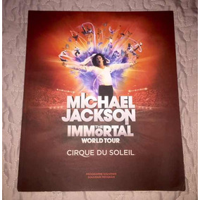 Michael Jackson Immortal - Cirque Du Soleil Souvenir Program