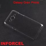 Capa Case Galaxy Gran Prime G530 Acrilico 100% Transparente