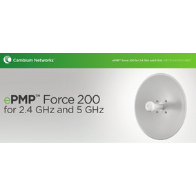 Cambium Network Epmp Force 200 For 2.4 Ghz And 5 Ghz