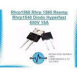 Rhrp1560 Rhrp 1560 Reemp Rhrp1540 Diodo Hyperfast 600v 15a
