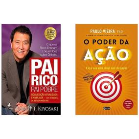 Kit Livros - Pai Rico Pai Pobre + O Poder Da Ação