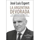 Argentina Devorada, La