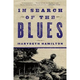 Libro In Search Of The Blues - Marybeth Hamilton (paperba...