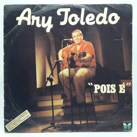 Lp Ary Toledo Pois É Disco De Vinil Humor Autografado
