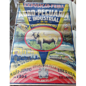 Cartaz Original De 1934 Da Primeira Expozebu De Uberaba- Mg
