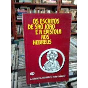 Os Escritos De Sao Joao E A Epistola Aos Hebreus E Cothenet