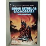 Livro Essas Estrelas São Nossas! Poul Anderson- Nº 5676n