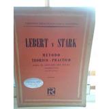 Métodos Para Piano Lebert Y Stark, Hanon, Bach, Czerny Y Mas