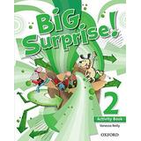 Libro Big Surprise 2 Act Ed.13 Oxford-isbn 9780194516433