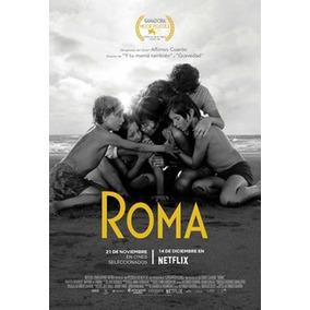 Poster Oficial Original De La Película Roma De Cuarón. 4206b49a524