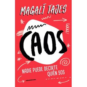 Caos + Arde La Vida - Magalí Tajes - Los 2 Libros!