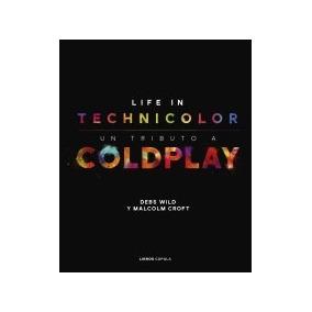 Coldplay  Life In Technicolor Malcolm Croft