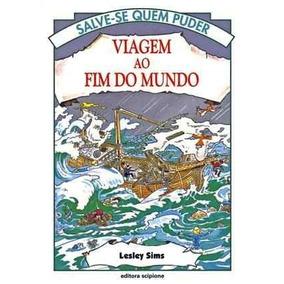 Livro - Viagem Ao Fim Do Mundo - Salve-se Quem Puder (usado)