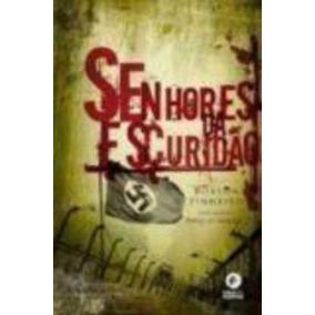 Livro Senhores Da Escuridão Robson Pinheiro