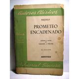Prometeo Encadenado Esquilo Traducción Y Notas Tabaré Freire