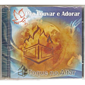 cd toque no altar te louvarei