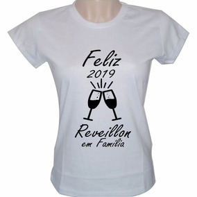 Camiseta Feliz Familia Ano Novo Reveillon Camisetas - Camisetas e ... d56745665bc