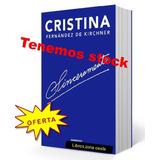 Sinceramente Cristina Kirchner Hay Stock Envíos En El Día