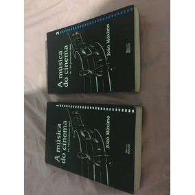 Livro A Música Do Cinema Vol 1 E 2 João Máximo