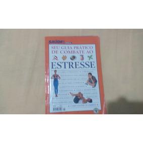 Livro Seu Guia De Combate Ao Estresse