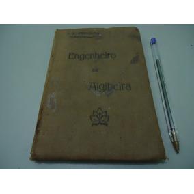 Livro Antigo Engenheiro De Algibeira - C. A. Ferreira - 1925