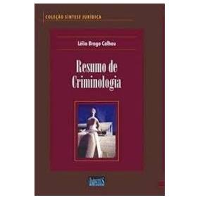 Resumo De Criminologia - Coleção Síntese Lelio Braga Calhau