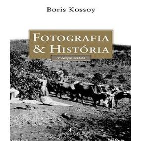 Fotografia E Historia - 5 Ed.