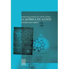 Demostraciones De Laboratorio: La Química En Acción