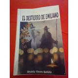 Novela Esoterica El Destierro De Emiliano