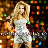 Carolina La O