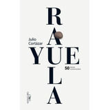 Rayuela - Edicion 50 Aniversario