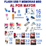 Flash Usb, Memorias Msd Y Discos Duros Al Por Mayor