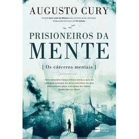 Livro Prisioneiros Da Mente - Augusto Cury
